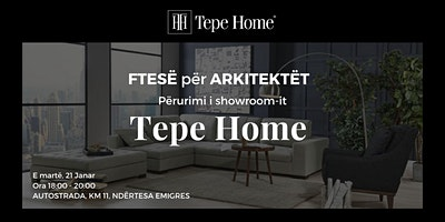 TEPE HOME - Inaugurimi