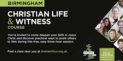 Christian Life and Witness