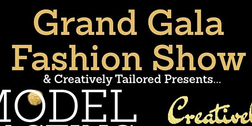Grand Gala Fashion Show presented by Creatively Tailored