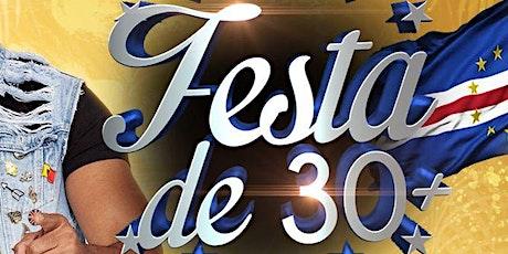 Festa 30+ Live tickets