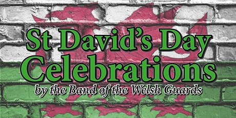 St David's Day Celebrations  by The Band of the Welsh Guards tickets