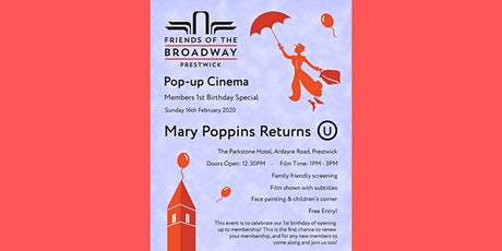 Mary Poppins Returns - Pop up Cinema Event tickets