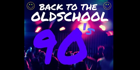 Back to the Old School 90's tickets