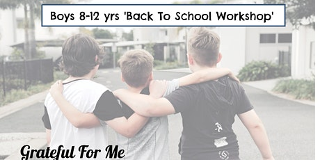 8-12 yrs - Boys Back to School Workshop tickets