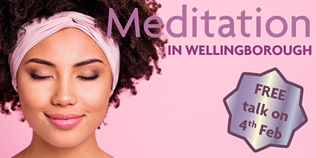 Free talk on meditation in Wellingborough tickets