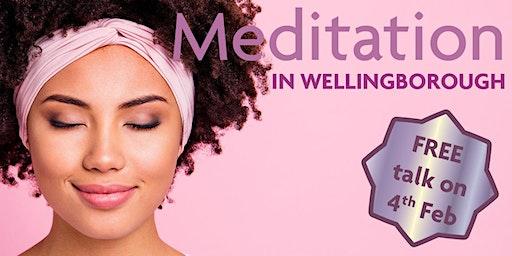 Free talk on meditation in Wellingborough