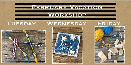 February Vacation Crafty Nest Kids Workshop (6-9 Year Olds)-Whitinsville