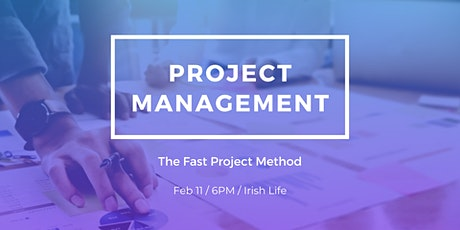 Project Management (The Fast Project Method) tickets