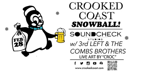 Crooked Coast Snowball featuring 3rd Left and The Combs Brothers tickets