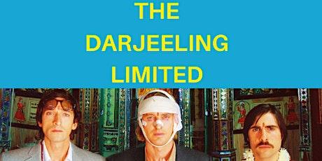 The Darjeeling Limited With Darjeeling Unlimited tickets