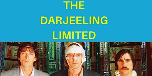 The Darjeeling Limited With Darjeeling Unlimited