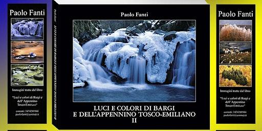 Luci e colori di Bargi e dell'Appennino Tosco-Emiliano