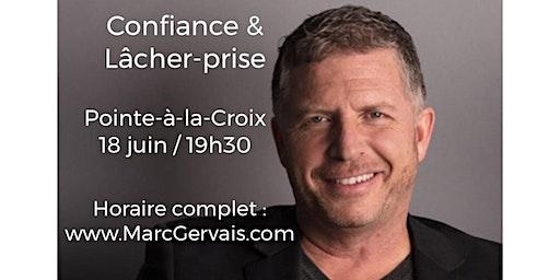 POINTE-à-la-CROIX - Confiance / Lâcher-prise 15$