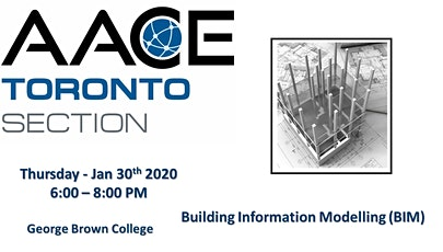 AACE Toronto Section  - Utilizing  BIM to Optimize Project Outcomes tickets