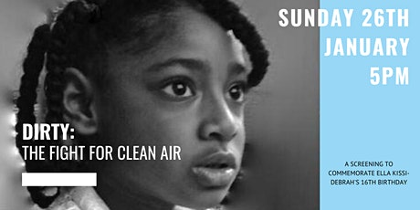 Film Screening: Dirty - The Fight for Clean Air tickets