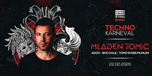 Techno karneval with Mladen Tomic