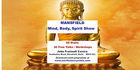 Mansfield Mind Body Spirit Show tickets