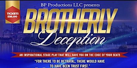 Brotherly Deception tickets
