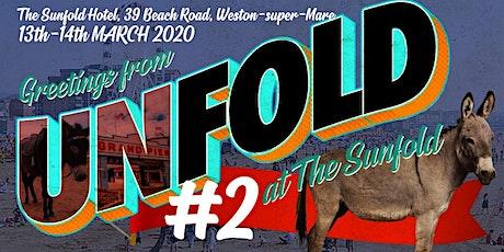 UNFOLD #2 @ The Sunfold tickets