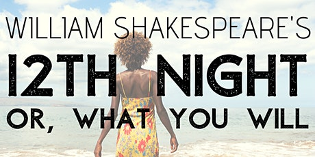 William Shakespeare's Twelfth Night tickets