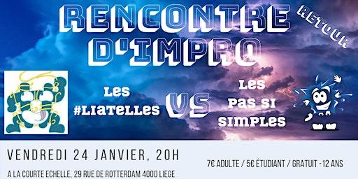 Rencontre d'improvisation théatrale | Les #Liatelles vs Les Pas Si Simples, Round 2