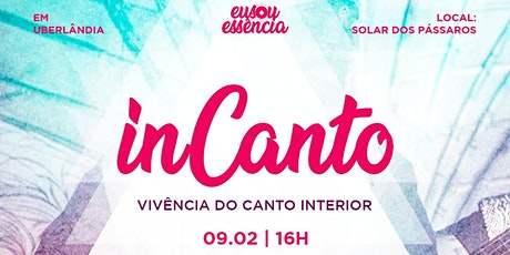 inCanto - Vivência do Canto Interior - Uberlândia ingressos