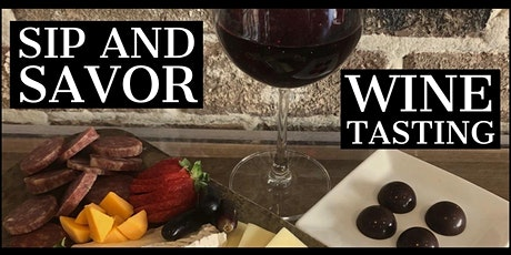 Sip and Savor Wine Tasting tickets
