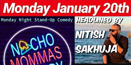 Nacho Mommas Comedy Monday January 20th @ 52nd Street Bar tickets