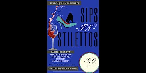 Sips -In- Stilettos: Ladies Night Out