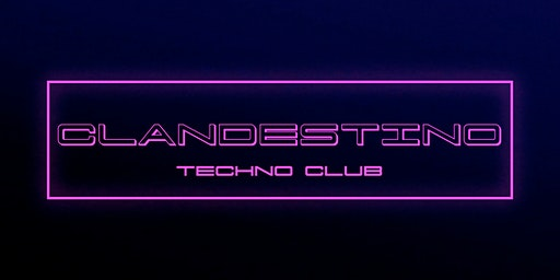 Clandestino Techno Club