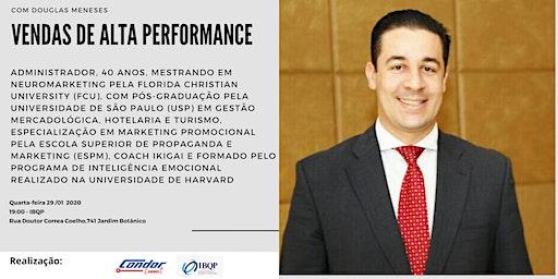 Vendas de Alta Performance com Douglas Meneses