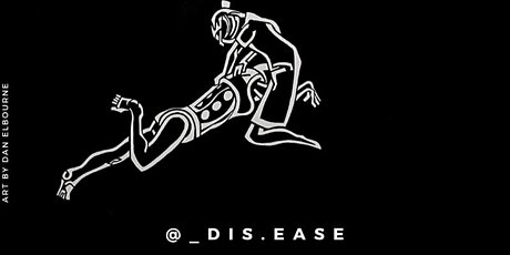 Dis-Ease: Drawing Disability and The Body tickets