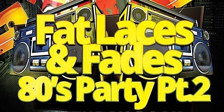 Fat Laces & Fades 2 Birthday Bash For Kenny K & R Kelly tickets