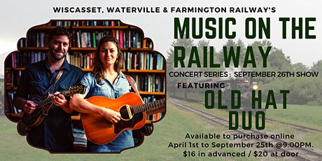 WW&FRy Music on the Railway : 9/26 Concert Featuring Old Hat Duo tickets