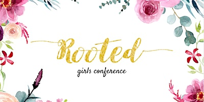 Rooted Girls Conference 2020