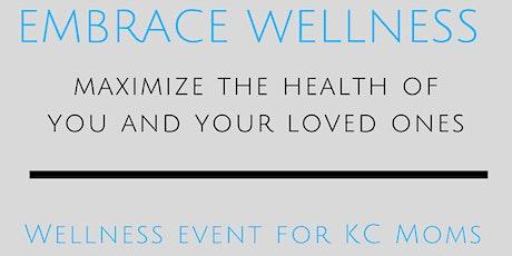 Embrace Wellness tickets