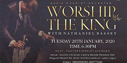 WORSHIP THE KING with Pastor Nathaniel Bassey (DCC Island Centre)