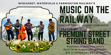 WW&FRy Music on the Railway : 8/22 Concert Featuring Fremont Street String Band tickets