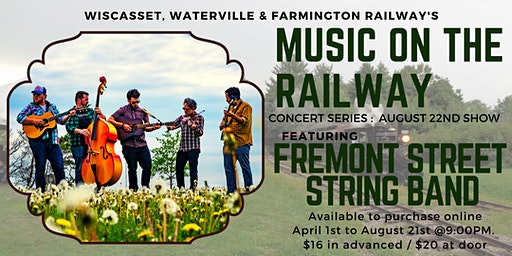 WW&FRy Music on the Railway : 8/22 Concert Featuring Fremont Street String Band