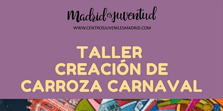 Taller Creación de Carroza de Carnaval entradas