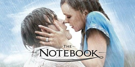 FREE Community Cinema Matinee...The Notebook - #CharityTuesday tickets