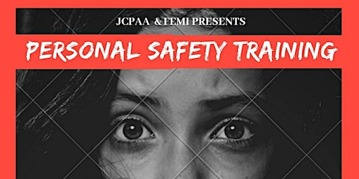 JCPAA'S Personal Safety Training Workshop SESSION I&II