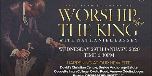 WORSHIP THE KING with Pastor Nathaniel Bassey (DCC Mainland Centre)