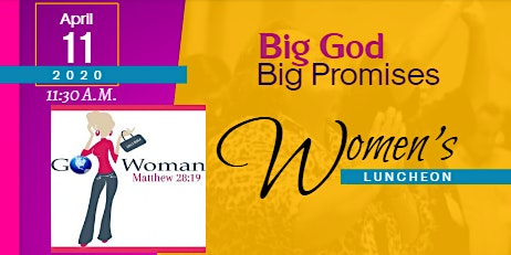 Big God. Big Promises. Women's Luncheon