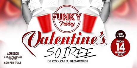 FUNKY FRIDAY VALENTINE'S SOIREE tickets