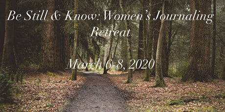 Be Still & Know: Women's Journaling Retreat tickets