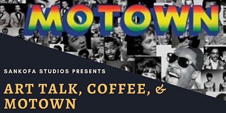 Art Talk, Coffee, & Motown tickets