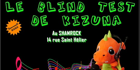 le blind test de Kizuna au Shamrock! billets