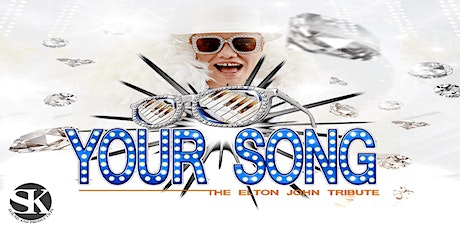 Your Song - The Elton John Tribute with LIVE Band tickets