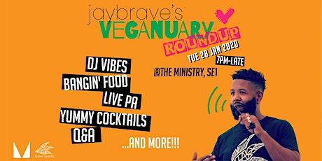 Jay Brave's Veganuary Round Up 2020 tickets